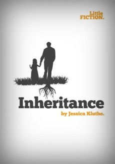 """Inheritance"" by Jessica Kluthe. Download it (for free) for your phone, tablet or eReader."