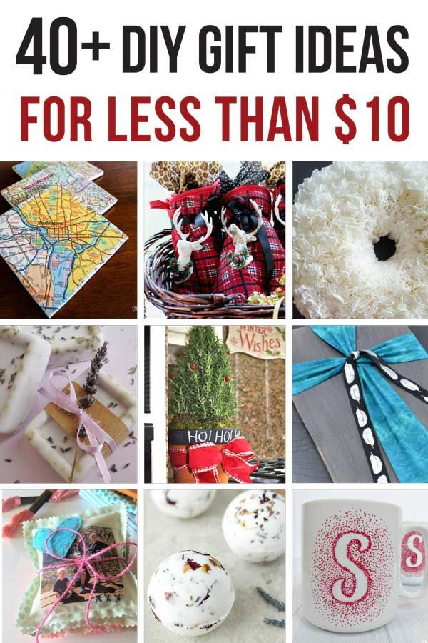 45 Cheap Gift Ideas You Can Make For Less Than 10 Easy Diy Gifts Diy Teacher Gifts Diy Christmas Gifts