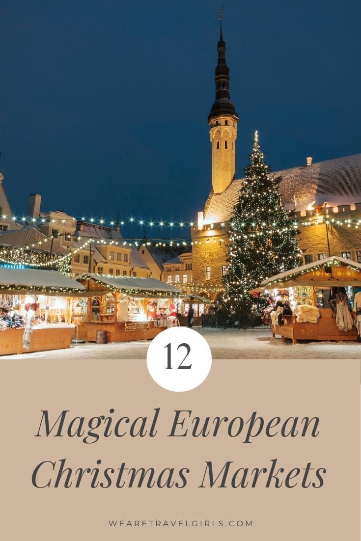 Best European Christmas Markets 2020 12 Best European Christmas Markets [2020] | We Are Travel Girls