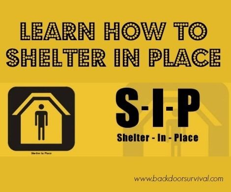 Learn How to Shelter in Place   Backdoor Survival