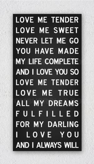 Space to width personalised canvas - Licorice. Love me tender song lyrics
