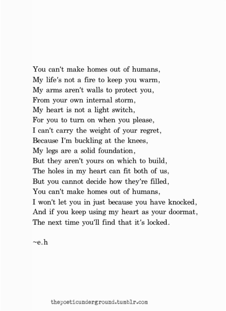 you cannot make home out of humans...