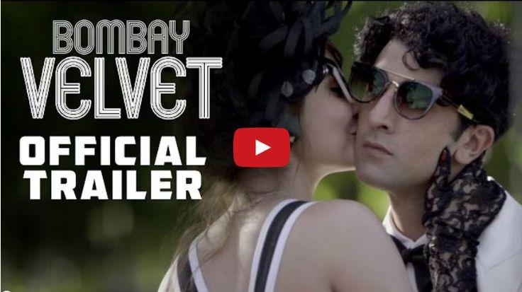 Bombay Velvet Movie Trailer First Look
