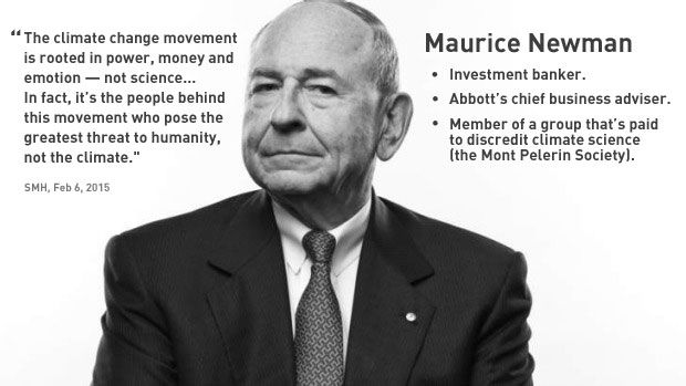 Maurice Newman isn't a climate scientist. He's not a meteorologist either. In fact, he's not a scientist at all. Of any sort. He's a stockbroker and investment banker. He was Managing Director of t... http://www.glennmurray.com.au/maurice-newman-climate-change-denier-money-power/