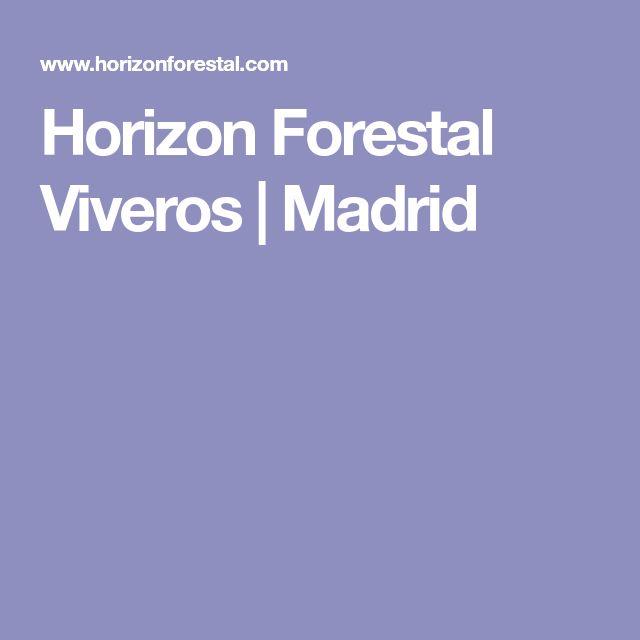 Horizon Forestal Viveros | Madrid