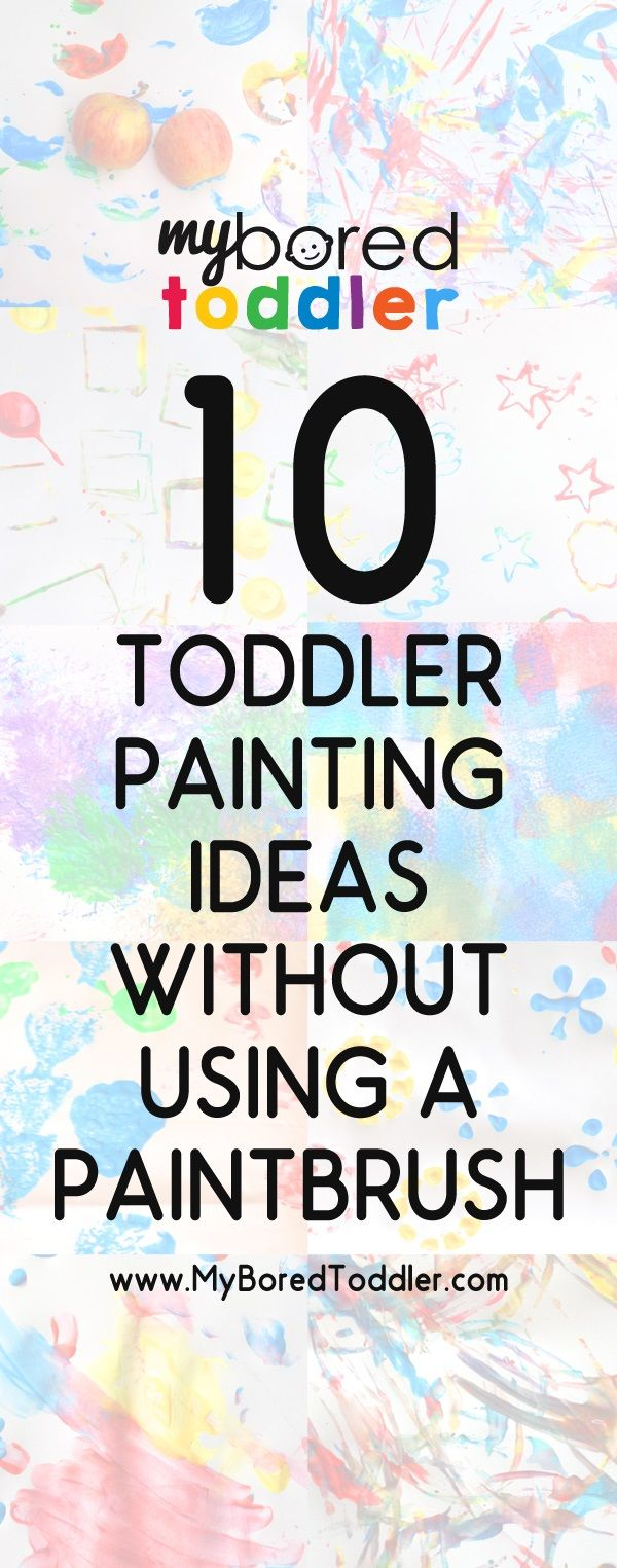 10 toddler painting ideas without using a paintbrush. Stamp with blocks, apples, leaves... lots of simple and clever ideas!