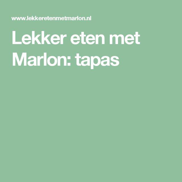 Lekker eten met Marlon: tapas