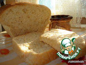 """Хлеб постный """"Барвихинский"""" на пшеничной крупе - кулинарный рецепт"""