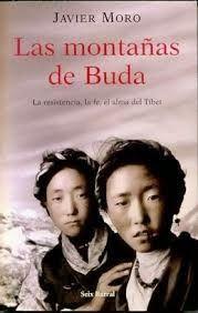 """Libros que voy leyendo: """"Las montañas de Buda"""" de Javier Moro"""