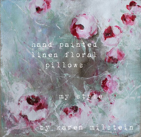 how to make hand painted linen floral pillows  my style   my new online class  by karen milstein