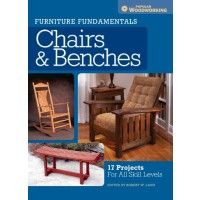 Furniture Fundamentals: Chairs & Benches - Woodworking Book | ShopWoodworking