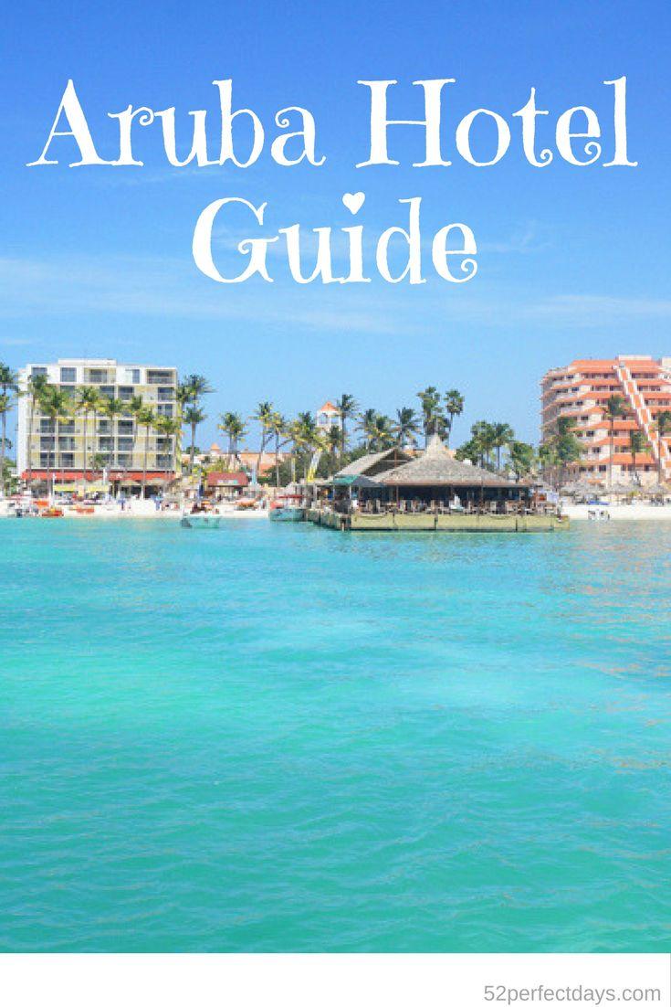 Aruba Hotel Guide: Budget to Luxury via @52perfectdays