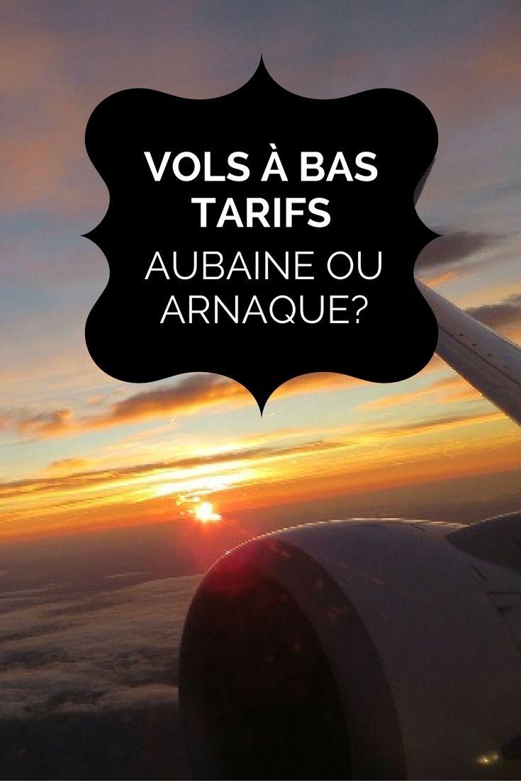 Vols à bas tarifs : aubaine ou arnaque? - Moi, mes souliers  #vols #avion #conseil #voyage #planification