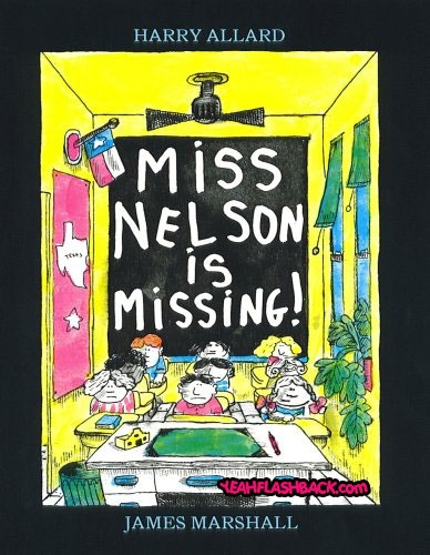 91 best childrens books i love images on pinterest children books miss nelson is missing miss nelson by harry allard and illustrated by james marshall a classic picture book about a teacher who goes um missing fandeluxe Image collections