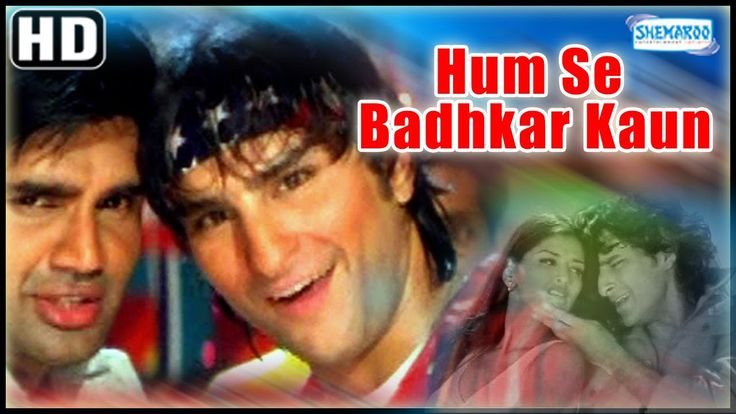 Watch Humse Badhkar KaunHD - Sunil Shetty - Saif Ali Khan - Sonali Bendre watch on  https://www.free123movies.net/watch-humse-badhkar-kaunhd-sunil-shetty-saif-ali-khan-sonali-bendre/