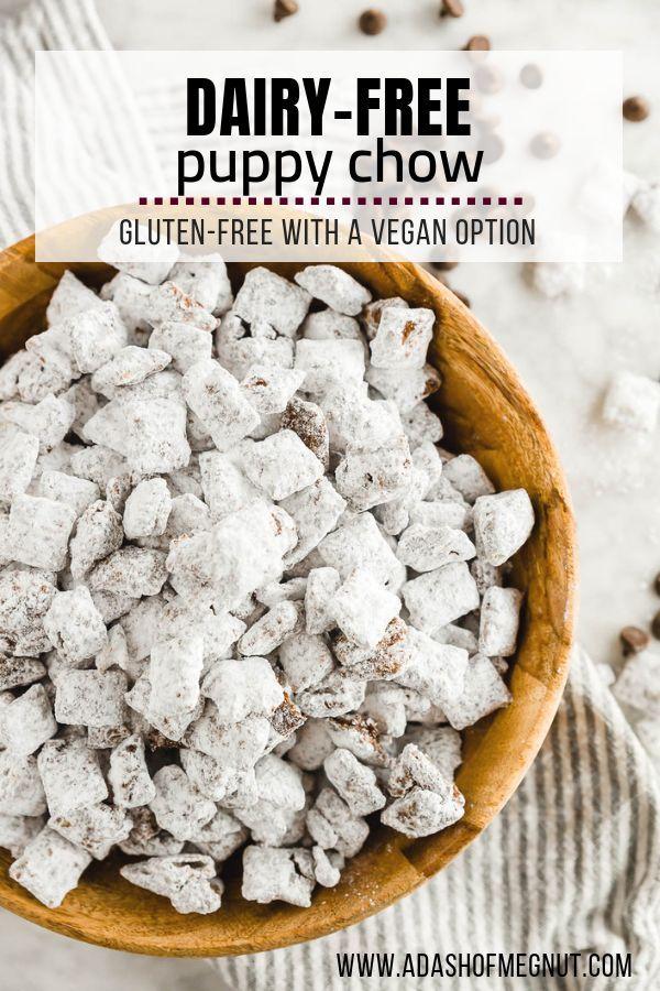 Dairy Free Puppy Chow Chocolate Peanut Butter Muddy Buddies Recipe Dairy Free Appetizers Dairy Free Snacks Dairy Free Treats