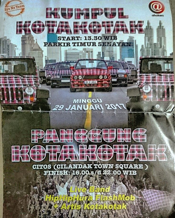 Kumpul Kotakotak @ 13:30 WIB Parkir Timur Senayan and Panggung Kotakotak @ 16:00-22:00 WIB Cilandak Town Square (Citos), South Jakarta, Jakarta, Indonesia, on Sunday, January 29, 2017. . Live Band - Hip-Hip-Hura Flash Mob - Artis Kotakotak . Organized by Sys NS Team and Ahokers