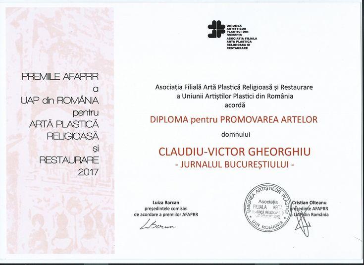 Articol din 19 decembrie 2017: Premiile pentru Artă Religioasă și Restaurare 2017 și expozitia de Iarnă a Asociației Filială Artă Plastică Religioasă și Restaurare a UAP din România. Am primit si eu in cadrul Galei Diploma pentru promovarea artelor.
