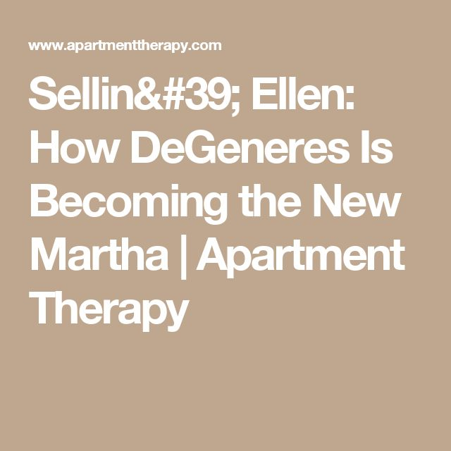 Sellin' Ellen: How DeGeneres Is Becoming the New Martha | Apartment Therapy