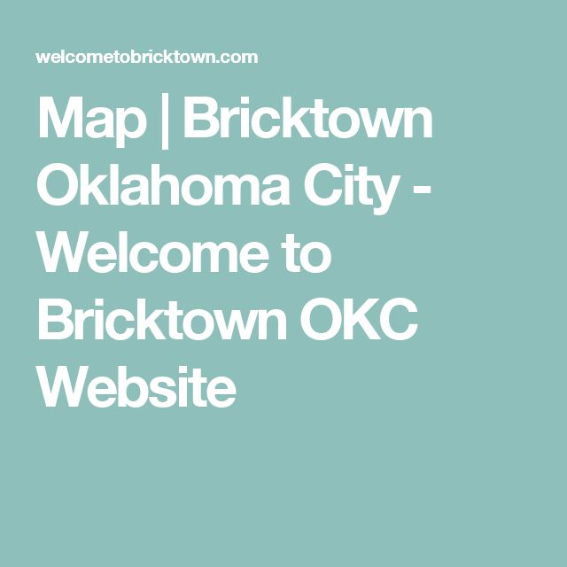 Map | Bricktown Oklahoma City - Welcome to Bricktown OKC Website