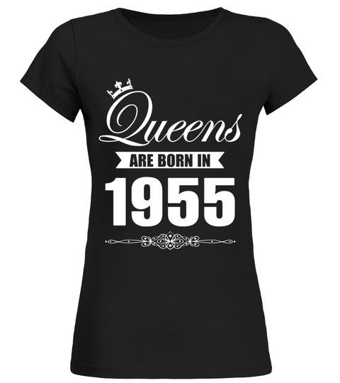Queens Are Born In 1955 62 Year Old 62nd Birthday Gift Idea