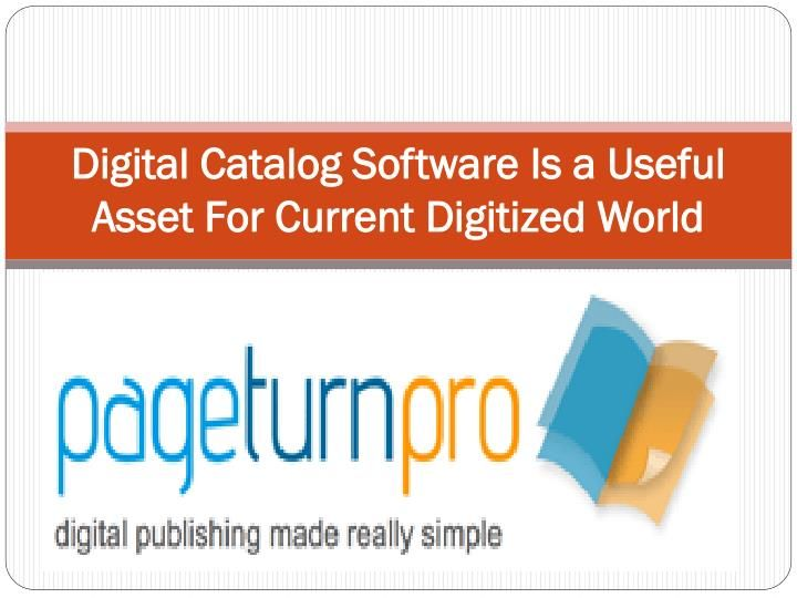 Digital Catalog Software Is A Useful Asset For Current Digitized