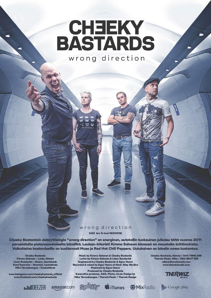 Cheeky Bastards - Finnish band new single, cover design, promo flyer, photo manipulation by Mika Tervaskangas / Therwiz Design. Cheeky bastards bändin Wrong Direction single kansi, kansikuva, kuvankäsittely, photoshop, kuva, ulkoasu Mika Tervaskangas / Therwiz Design. Client / tilaaja Therwiz Music. #CheekyBastards #TherwizMusic #Therwiz #MikaTervaskangas #TherwizDesign #coverdesign #bandphoto #newsingle #garagerock