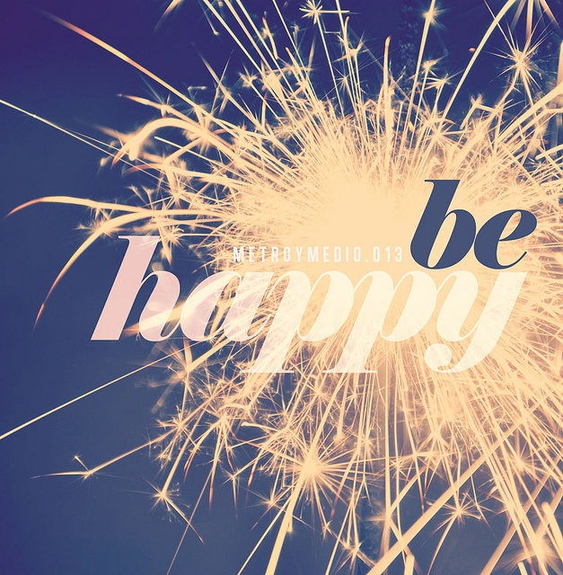 BE HAPPY, via Flickr.