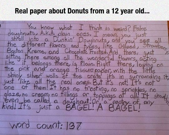 donut bagel essay Dunkin donuts essays and research papers instructions for dunkin donuts college essay examples  (2008) dunkin' donuts rewards brilliant bagel behavior .