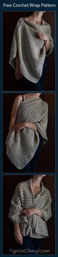 Simple Crochet Wrap - Free Pattern from TypicalCheryl.com. Simple even for beginners. Wear it three ways. ☂ᙓᖇᗴᔕᗩ ᖇᙓᔕ☂ᙓᘐᘎᓮ http://www.pinterest.com/teretegui