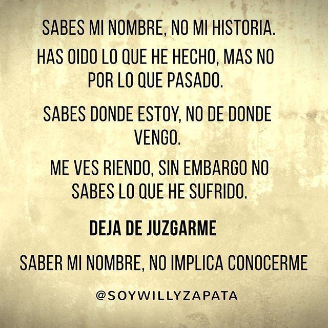 Saber mi nombre no implica conocerme. No juzgues mas.!! 😡😱😮 #amor #life #Salud #frases #paz #love #de #familia #MI #friends  #feliz #vida #amor #Aborto #involuntario #Amar #Soñar #disfrutar #viajar #Mexico  #Soy #WIGETTAISBACK #RiverPuntero #TeAmo #Gracias #MeEncanta #GraciasDios #Jjajaja #loamo #feliz #happy  #happiness
