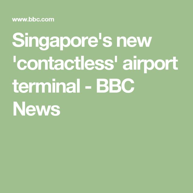 Singapore's new 'contactless' airport terminal - BBC News