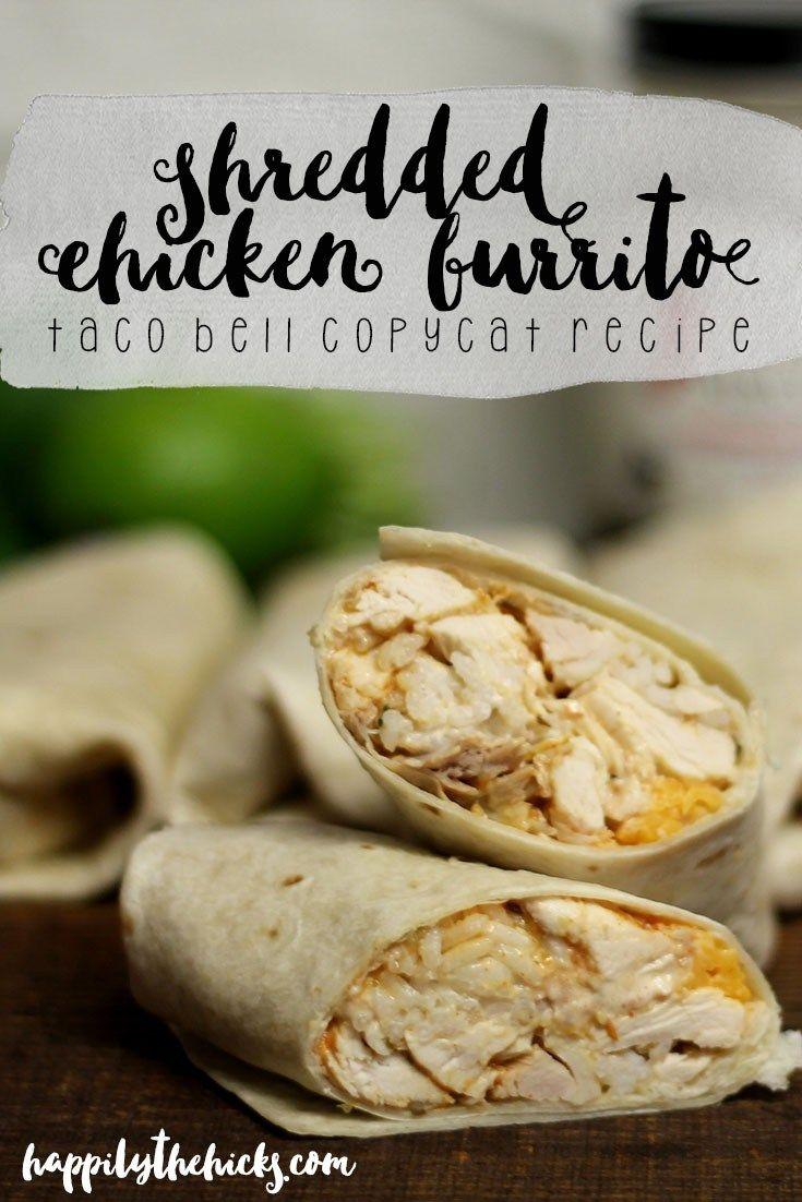 Shredded Chicken Burrito Taco Bell Copycat   read more at happilythehicks.com