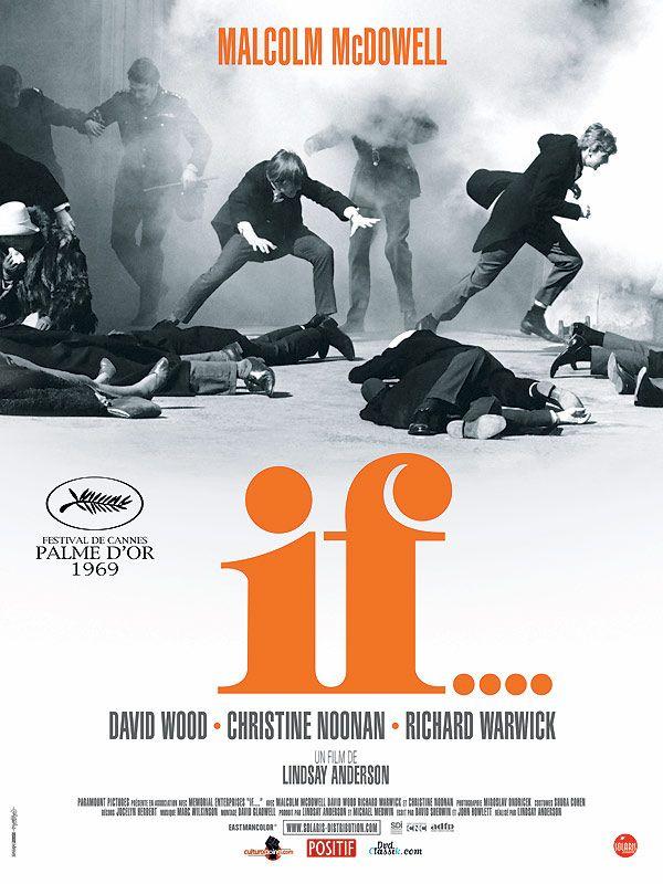 If.... est un film de Lindsay Anderson avec Malcolm McDowell, David Wood. Synopsis : Des lycéens anglais se révoltent violemment contre le système éducatif et la discipline de fer de leur établissement. Ils vont même jusqu'à tirer sur