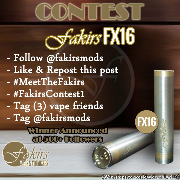 CONTEST CONTINUES ON INSTAGRAM...   Dear #vaperfriends this is our first #contest continues... There is just 61 followers left for the contest raffle. Sooner or later we'll send FX16 to a lucky vaper friend.   PRIZE:  Fakirs FX16   GOOD LUCK & VAPE ON!   #vapecontest #vapecontests #giveaway #ecig #MeetTheFakirs #FX16 #vape #vapeon #vapelyfe #vapefam #vapearazzi #calivapers #vapestagram #vaporizer #vapeporn #vaporlife #vapelife #vapelove #clouds #cloudchaser #vapefamous #vapershouts…
