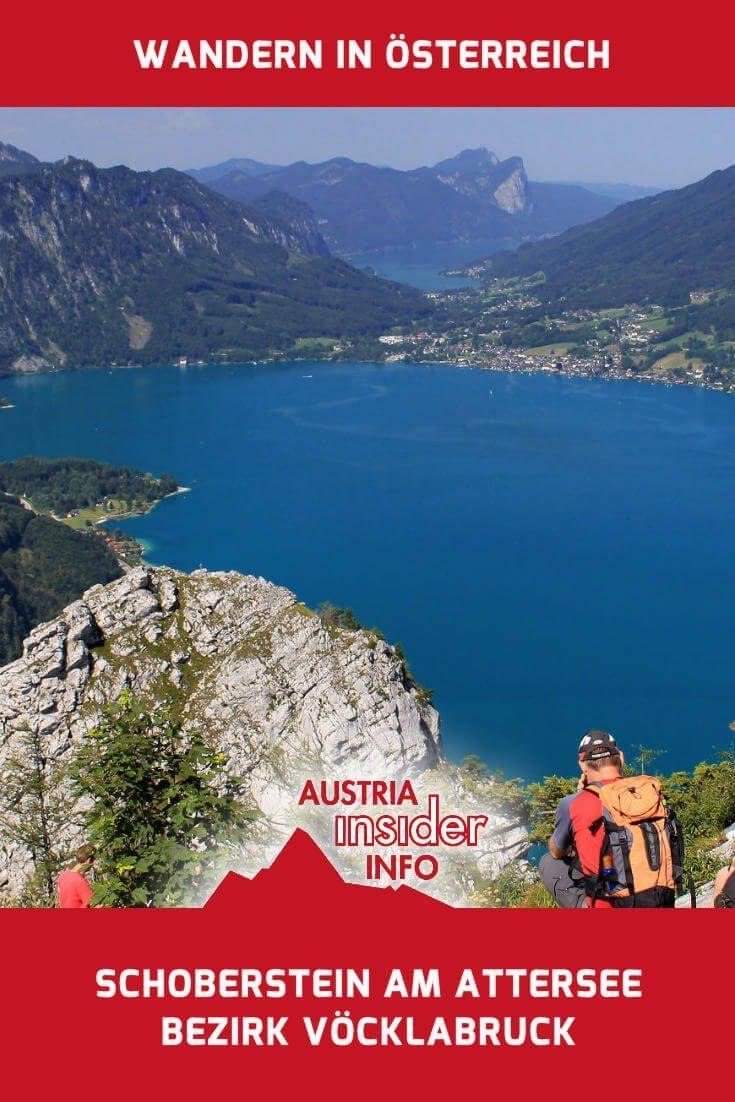 Der Weg auf den Schoberstein am Attersee ist eine gemütliche Tour bei der man oben mit einer herrlichen Aussicht über den Attersee sowie zum Mondsee und ins Gebirge des Salzkammergutes (z.B. Drachenwand, Schafberg) belohnt wird.