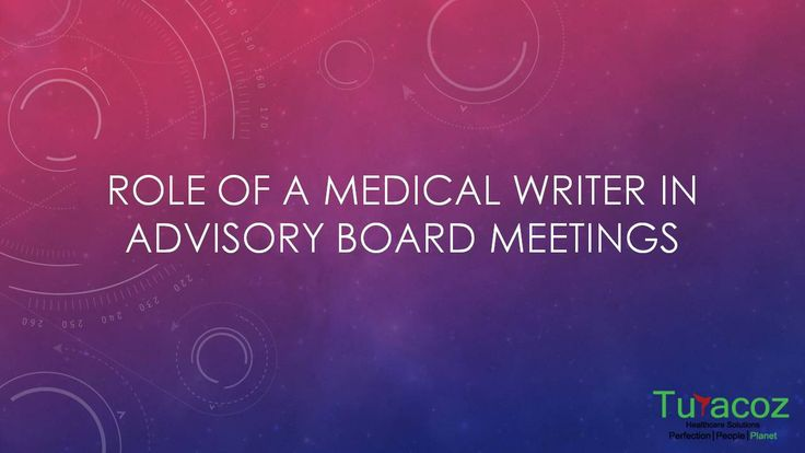 #Turacoz provides support for conducting #MedicalAdvisoryBoardMeetings, and wants to talk about the role of a #MedicalWriter in such meetings.