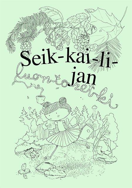 Seik-kai-li-jan luon-to-ret-ki -vihkonen on tarkoitettu käytettäväksi oppimateriaalina esimerkiksi alakoulun ympäristö- ja luonnontiedon oppitunneilla tai jaettavaksi oppilaille puuhaksi muulle ajalle.