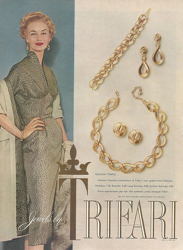 "1954 - TRIFARI - ADS ""Golden Tempo"" Fashion timeliest enchantment in Trifari's own Golden-tone Trifanium. Necklace, 7,50. Bracelet, 5,00. Loop Earrings, 5,00. Contour  Earrings, 4,00. Processo approssimate plus tax. Not authentic unless stamped Trifari."