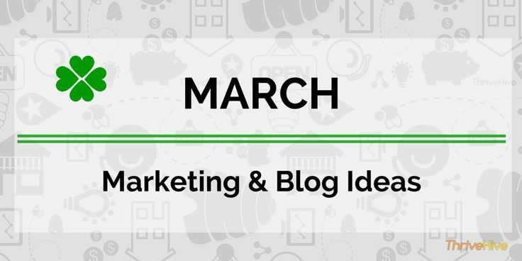 March Marketing & Promotion Ideas | ThriveHive