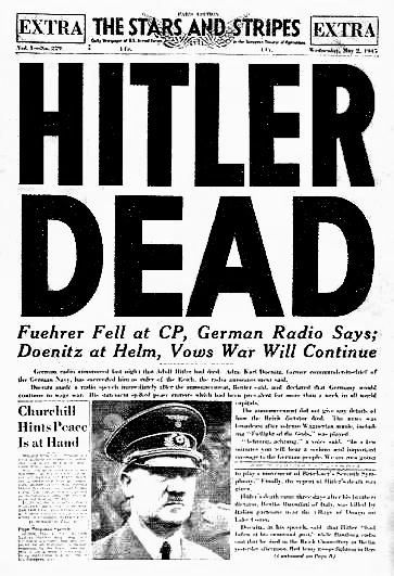 April 1945 Adolf Hitler And Eva Braun Commit Suicide Front Page Of The U Armed Forces Newspaper Stars Stripes 2 May For All Those NRA Members Who