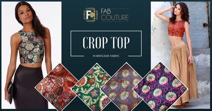 Crop Tops in Brocade! http://blog.fabcouture.in/2016/01/18/brocade-in-your-wardrobe/