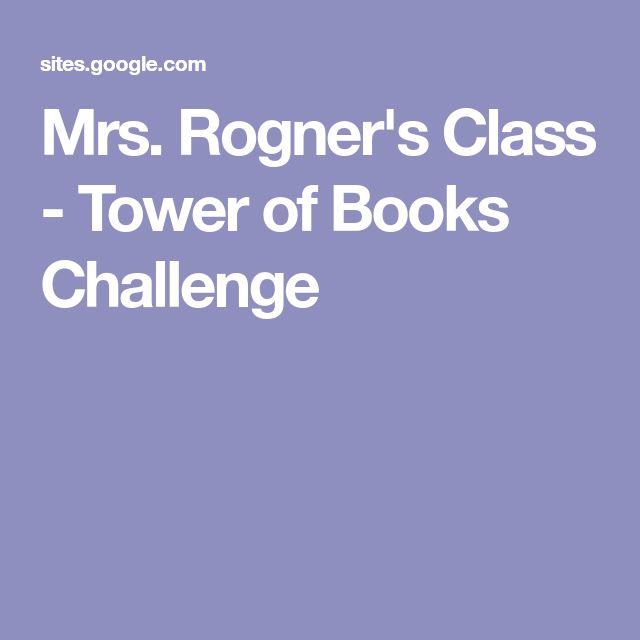 Mrs. Rogner's Class - Tower of Books Challenge