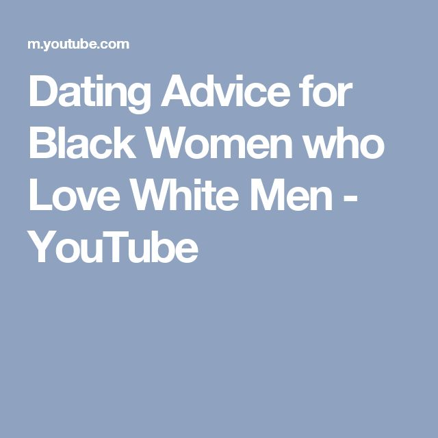 10 Tips for Men How to Date a Strong Black Woman