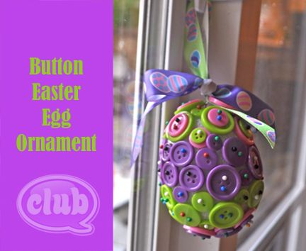 Button Easter Egg Ornament - perfect rainy day activity for my girl