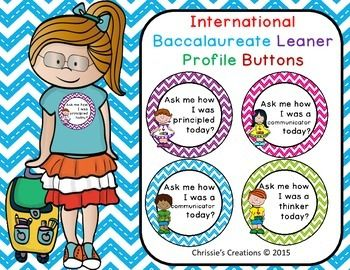 Free for first 24 hours.  International Baccalaureate: IB buttons hours of post. International Baccalaureate learner profile buttons **************************************************************Check out my other IB productsIB attributes postersIB attitudes posters