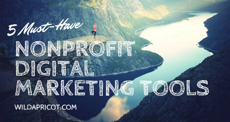 These days it's possible for a single nonprofit marketer to do the same amount of work that used to take a small team. Here are 5 Digital Marketing Tools that help.
