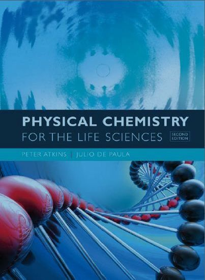 Free Download Physical Chemistry for the Life Sciences (second edition) in pdf. written by Peter Atkins and Julio de Paula from here: https://chemistry.com.pk/books/physical-chemistry-for-the-life-sciences-2e/