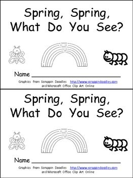"""This emergent reader little book is a great way to begin reading with young students. This story uses a predictable pattern, """"Spring, Spring, what do you see?"""" to support emerging readers. This story includes several Spring vocabulary words, such as caterpillar, butterfly, ladybug, rainbow, and umbrella. This book includes the same text on both the top and bottom of each sheet of paper to make copying, sorting, stapling, and cutting easy to create a class set of little books!!"""