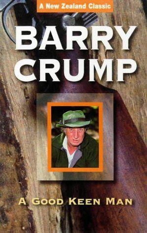 Good Keen Man by Barry Crump,http://www.amazon.com/dp/0959789723/ref=cm_sw_r_pi_dp_KVLasb13EAJG5DNJ